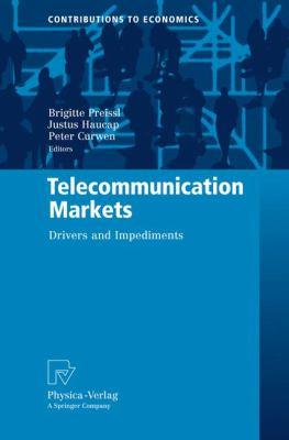 Telecommunication Markets: Drivers and Impediments 9783790820812