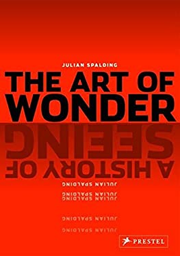 The Art of Wonder: A History of Seeing