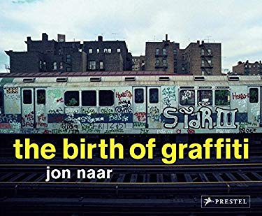 The Birth of Graffiti 9783791337968