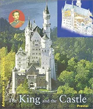 The King and His Castle 9783791324876