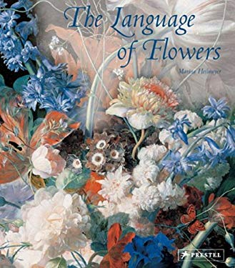 The Language of Flowers: Symbols and Myths 9783791335704