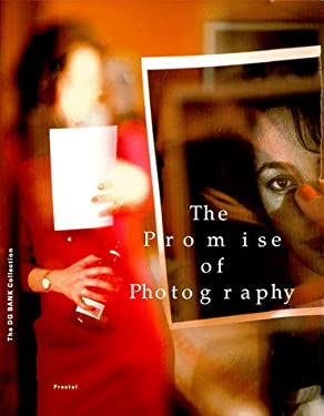 The Promise of Photography 9783791319957