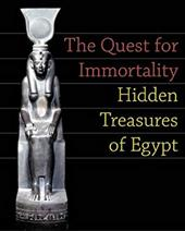 The Quest for Immortality: Hidden Treasures of Egypt