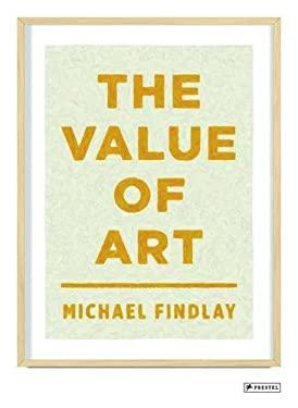 The Value of Art: Money, Power, Beauty