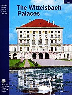 The Wittelsbach Palaces 9783791323855