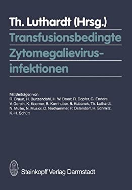 Transfusionsbedingte Zytomegalievirusinfektionen 9783798506602