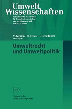 Umweltrecht Und Umweltpolitik 9783790810936