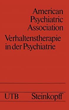 Verhaltenstherapie in Der Psychiatrie 9783798504530