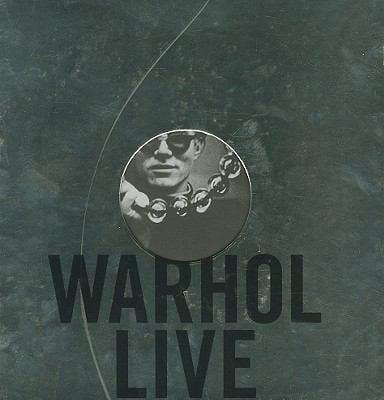 Warhol Live: La Musique Et La Danse Dans L'Oeuvre D'Andy Warhol 9783791340890