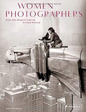 Women Photographers : From Julia Margaret Cameron to Cindy Sherman - Friedewald, Boris