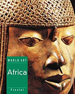 World Art: Art of the World in Seven Volumes 9783791325804