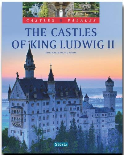The Castles of King Ludwig II 9783800318681