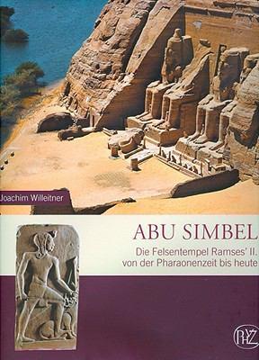 Abu Simbel: Felsentempel Ramses Des Grossen 9783805342261