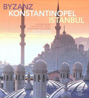 Byzanz-Konstantinopel-Istanbul 9783805341929