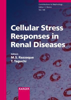 Cellular Stress Responses in Renal Disease: