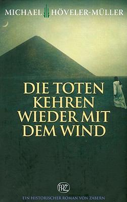 Die Toten Kehren Wieder Mit Dem Wind 9783805339674