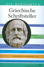 Griechische Schriftsteller: Homer, Platon, Xenophon - Schriftsteller, Aus Deren Quellen Wir Heute Noch Schopfen