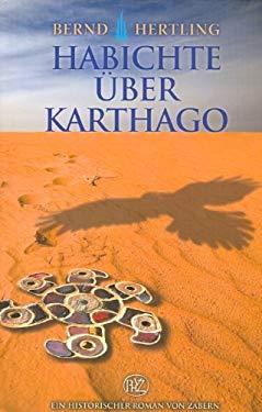 Habichte Uber Karthago: Der Grosse Vandalen-Roman 9783805340809