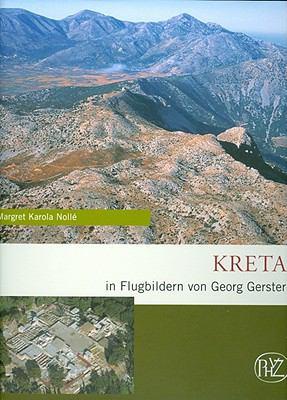 Kreta: In Flugbildern Von Georg Gerster