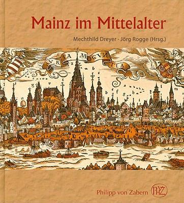 Mainz Im Mittelalter 9783805337861
