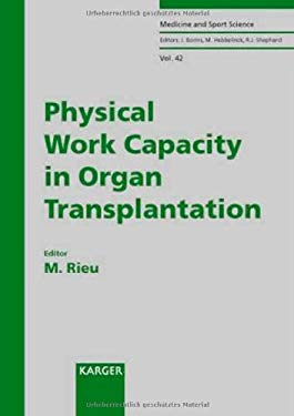 Physical Work Capacity in Organ Transplantation 9783805566100