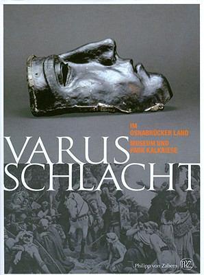 Varusschlacht Im Osnabrucker Land: Museum Und Park Kalkriese 9783805339490