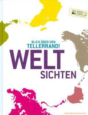 Weltsichten: Blick Uber Den Tellerrand! 9783805343664
