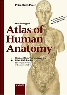Wolf-Heidegger's Atlas of Human Anatomy, Volume 2 9783805568531