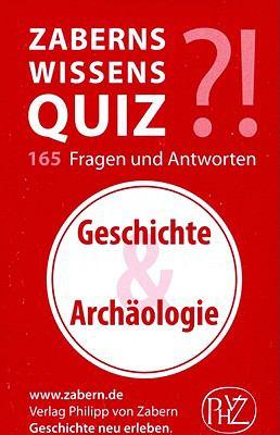 Zaberns Wissensquiz: Geschichte Und Archaologie 9783805340885
