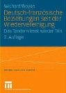 Deutsch-Franz Sische Beziehungen Seit Der Wiedervereinigung: Das Tandem Fasst Wieder Tritt 9783810041746