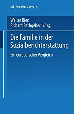 Die Familie in Der Sozialberichterstattung: Ein Europaischer Vergleich