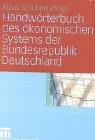 Handw Rterbuch Des Konomischen Systems Der Bundesrepublik Deutschland 9783810035882
