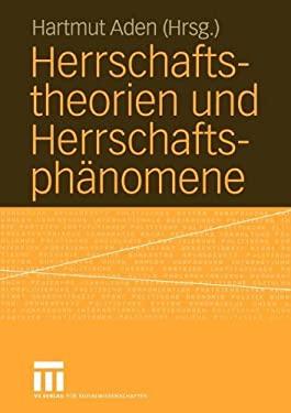 Herrschaftstheorien Und Herrschaftsph Nomene 9783810041548