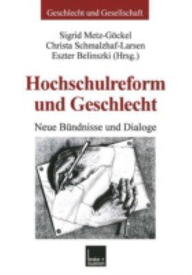 Hochschulreform Und Geschlecht: Neue B Ndnisse Und Dialoge 9783810027306