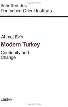 Modern Turkey: Continuity and Change 9783810004888