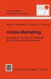 Online-Marketing: Grundlagen, Modell Und Fallstudie Fur Versicherungsunternehmen 21013901