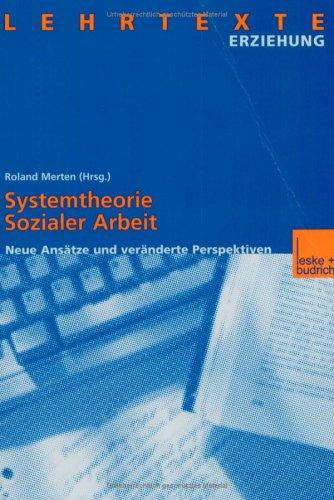 Systemtheorie Sozialer Arbeit: Neue ANS Tze Und Ver Nderte Perspektiven 9783810022783