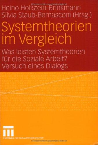 Systemtheorien Im Vergleich: Was Leisten Systemtheorien F R Die Soziale Arbeit? Versuch Eines Dialogs 9783810038364