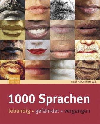 1000 Sprachen: Lebendig - Gef Hrdet - Vergangen 9783827421005