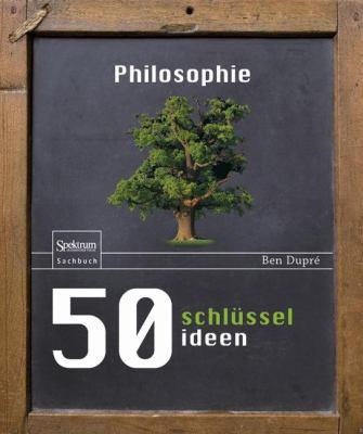 50 Schl Sselideen Philosophie 9783827423948