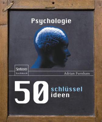 50 Schl Sselideen Psychologie 9783827423788