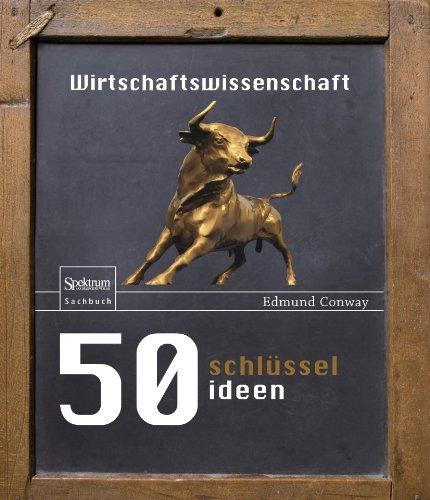 50 Schl Sselideen Wirtschaftswissenschaft 9783827426345