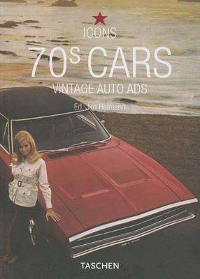 70's Cars: Vintage Auto Ads 9783822848005