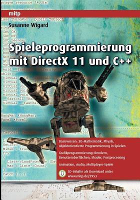 Spieleprogrammierung Mit DirectX 11 Und C++ 9783826659539