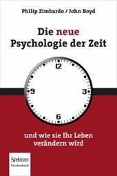 Die Neue Psychologie Der Zeit: Und Wie Sie Ihr Leben Ver Ndern Wird