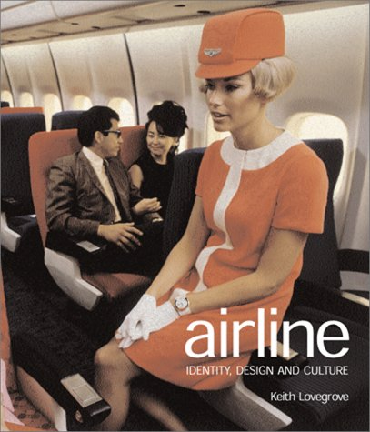 Airline: Identity, Design and Culture 9783823854609