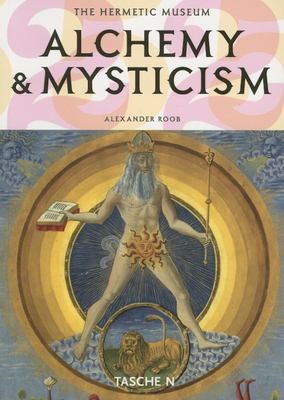 Alchemy & Mysticism: The Hermetic Museum 9783822850381
