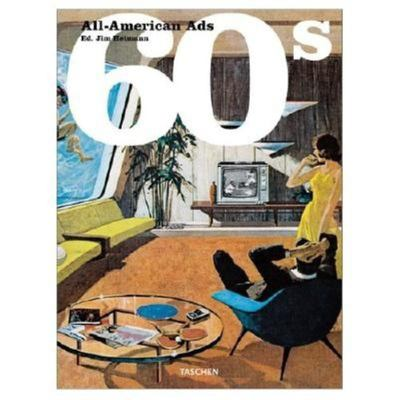 All American Ads of the 60's 9783822811597
