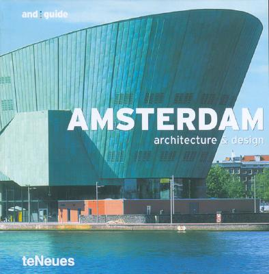 Amsterdam: Architecture & Design 9783823845836
