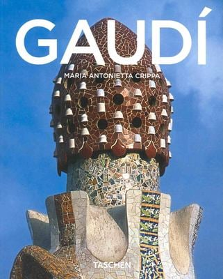 Antoni Gaudi, 1852-1926: From Nature to Architecture 9783822825181